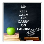 KEEP CALM and CARRY ON TEACHING ... because you're the World's Best Teacher! Drinks Coaster.